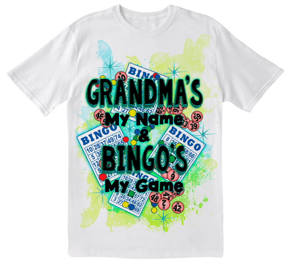 NEW-  Grandma's My Name & Bingo's My Game Tee Shirt
